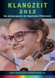 Klangzeit 2012 - Bayerische Philharmonie ev
