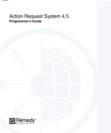 Action Request System 4.5 - NC State Remedy Implementation