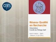 2013 - Réseau Qualité en Recherche - CNRS