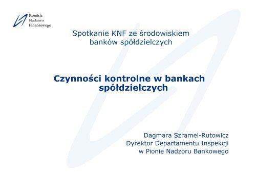 Czynności kontrolne w bankach spółdzielczych - Komisja Nadzoru ...