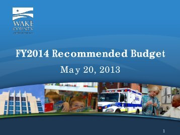 FY2014 Recommended Budget - Wake County Government