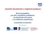 Sociální dovednosti a vzájemná podpora: - Společnost pro podporu ...