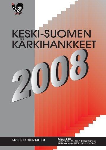 ISBN 978-951-594-304-3 (sähköinen versio) - Keski-Suomen liitto