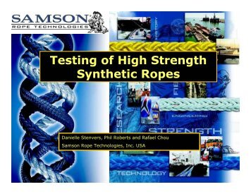 Testing of High Strength Synthetic Ropes - Samson Rope