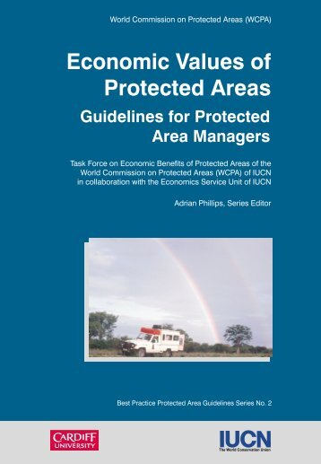 Economic values of protected areas - Guidelines for ... - IUCN
