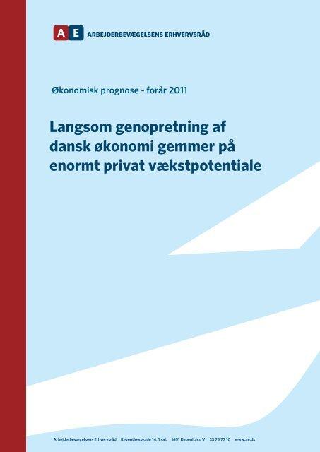 Langsom genopretning af dansk økonomi gemmer på enormt privat ...