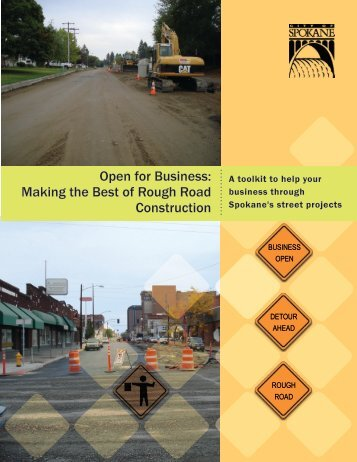 Open for Business: Making the Best of Rough Road Construction