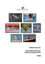 Velkommen til: Generalforsamling i Dansk Svømmeunion 2008