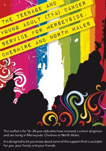 The Teenage and Young Adult (TYA) Cancer Service for Merseyside ...
