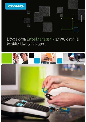Löydä oma LabelManager™ -tarratulostin ja keskity ... - DYMO