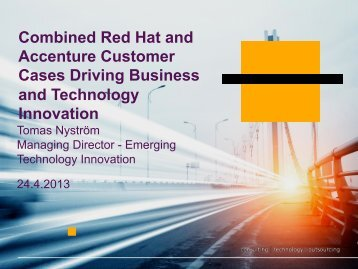 Customer cases that drive business and ... - Red Hat Europe