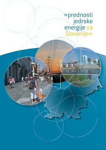 Prednosti jedrske energije za Slovenijo - Gen energija, doo