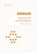 Manual de Enfermagem – Adulto e Criança - Dengue - Page 3