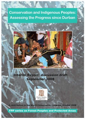 Conservation and Indigenous Peoples: Assessing the Progress ...
