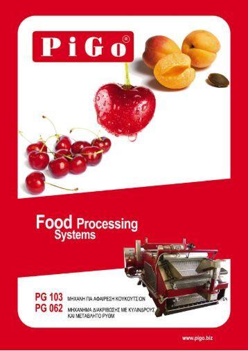 Food Processin9 Systems - PIGO