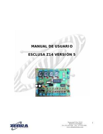manual de usuario esclusa z14 versión 5 - Zebra Electronica