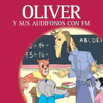 Oliver y Sus Audífonos con FM