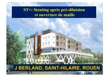 ST+: Stenting après pré-dilataion et ouverture de maille
