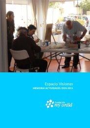 Espacio Visiones,Memoria Actividades 2011 - Fundación Rey Ardid