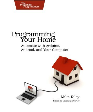 Programming Your Home Automate with Arduino - Houstondad.com