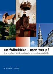 Én folkekirke – men tæt på - Kirkeministeriet