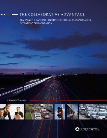 the collaborative advantage - FHWA Operations - U.S. Department ...