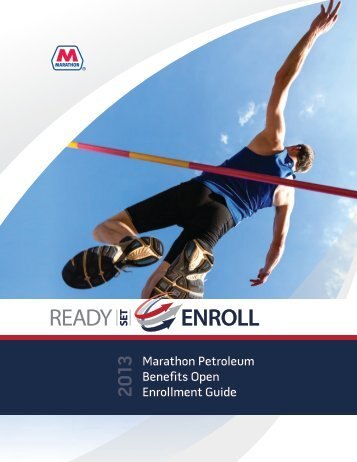 2013 Marathon Petroleum Benefits Open Enrollment Guide