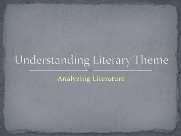 Understanding Literary Theme