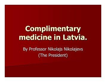 speech 13 - Complimentary medicine in Latvia