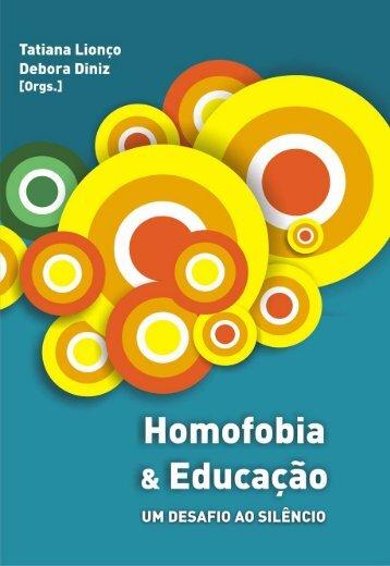 Homofobia e Educação: um desafio ao silêncio - Anis