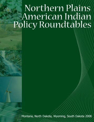 Northern Plains American Indian Policy Roundtables - Rural Dynamics