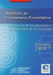 ANÁLISIS DE COYUNTURA ECONÓMICA 2007 - FES Ecuador