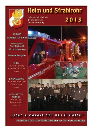 Helm und Strahlrohr 2013 - Feuerwehr Lutzmannsburg