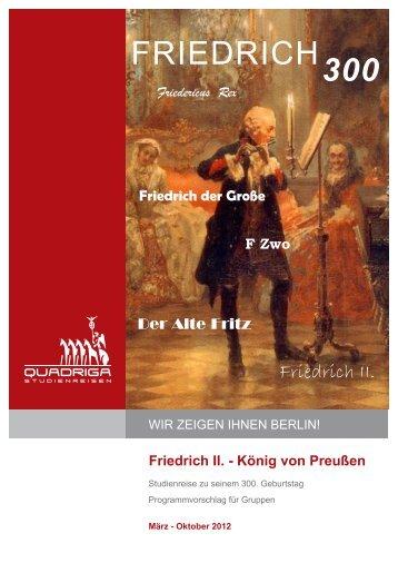 König von Preußen Friedericus Rex Friedrich der Große