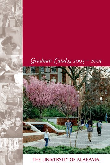 2003-2005 - Graduate School - The University of Alabama