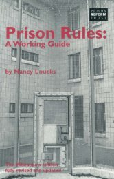 Prison Rules: A Working Guide, The Millenium Edition