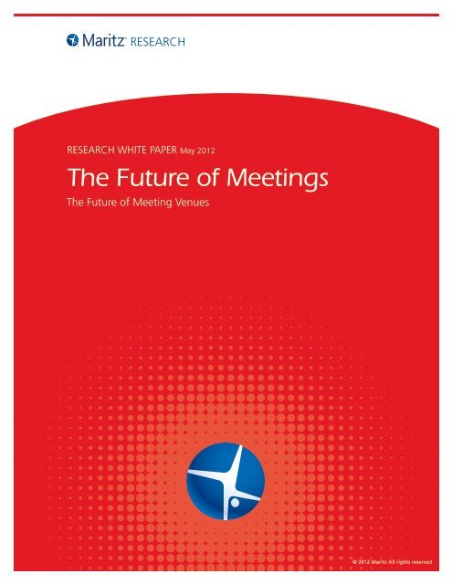 The Future of Meetings - Maritz Research