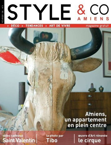 Saint Valentin Tibo le cirque Amiens, un appartement ... - styleandco