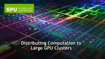 Networking / Clustering - GPU Technology Conference