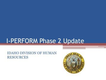 I-PERFORM Phase 2 Summary - Idaho Division of Human Resources
