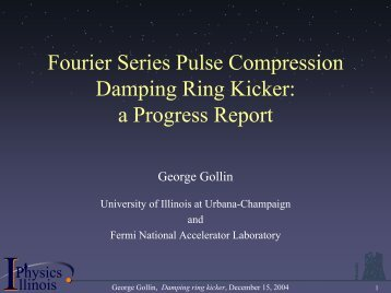 Damping ring kickers - University of Illinois High Energy Physics ...