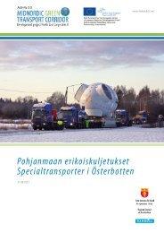 Pohjanmaan erikoiskuljetukset Specialtransporter i ... - NECL II