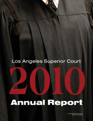 2010 Annual Report - Superior Court of California - County of Los ...
