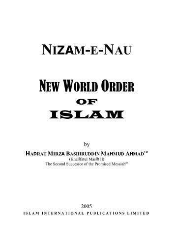 New World Order of Islam - Ahmadiyya Muslim Community