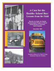 A Case for the Healthy School Bus: - Clean Air Carolina