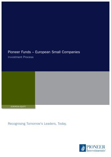 Pioneer Funds – European Small Companies - Pioneer Investments
