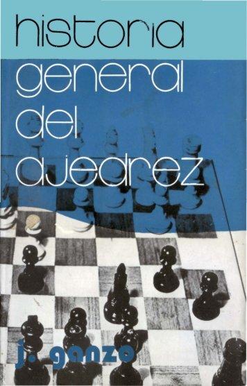 Historia General del Ajedrez