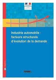 Industrie automobile : facteurs structurels d'évolution de la ... - Dgcis