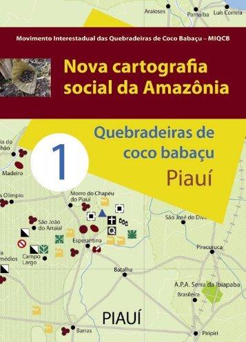 Nova Cartografia Social da Amazônia - Piauí, vol 1.
