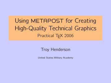 Using Metapost for Creating High-Quality ... - Troy Henderson